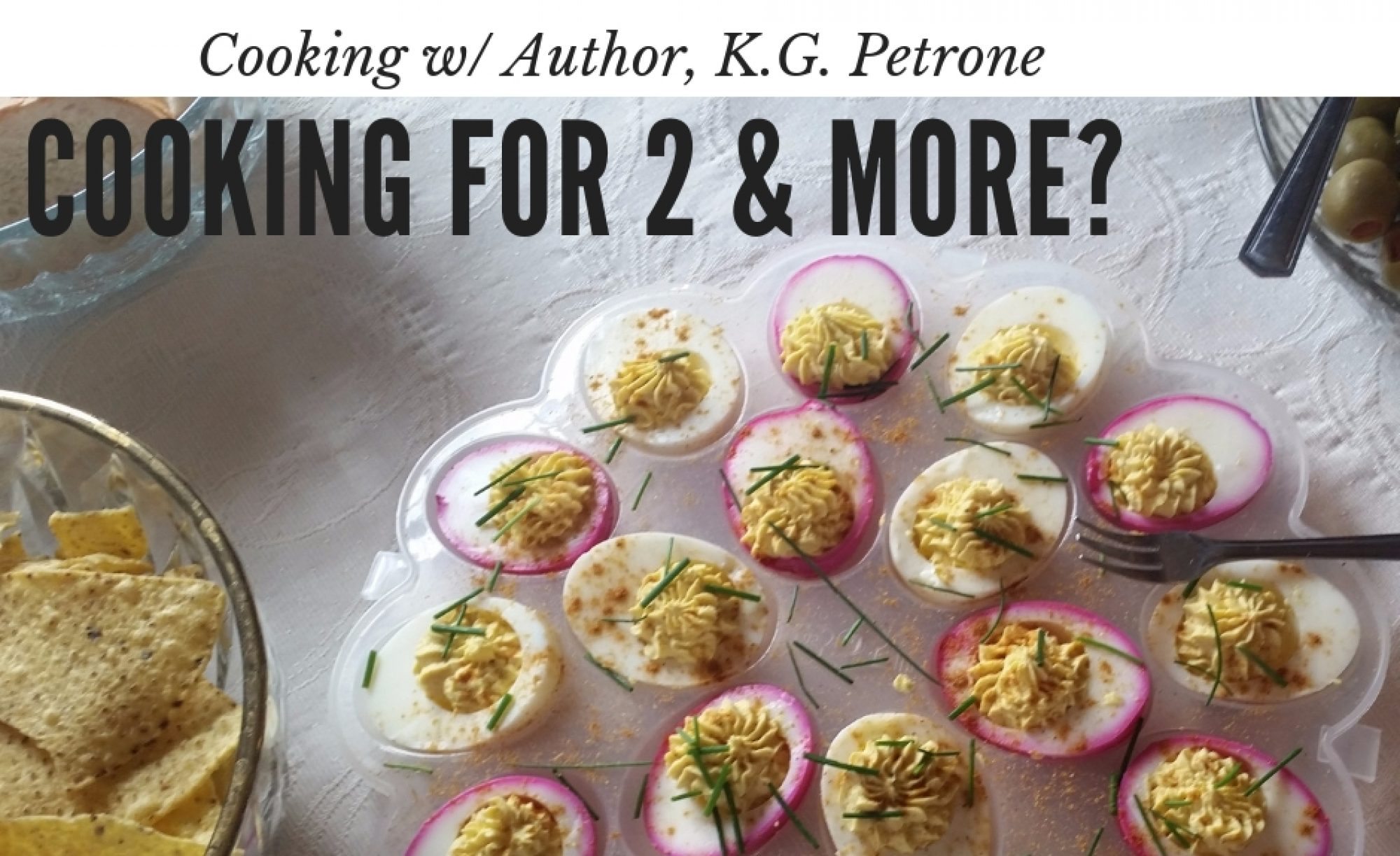 Cooking w/ Author, K.G. Petrone