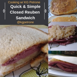 Quick & Easy Closed Reuben Sandwich