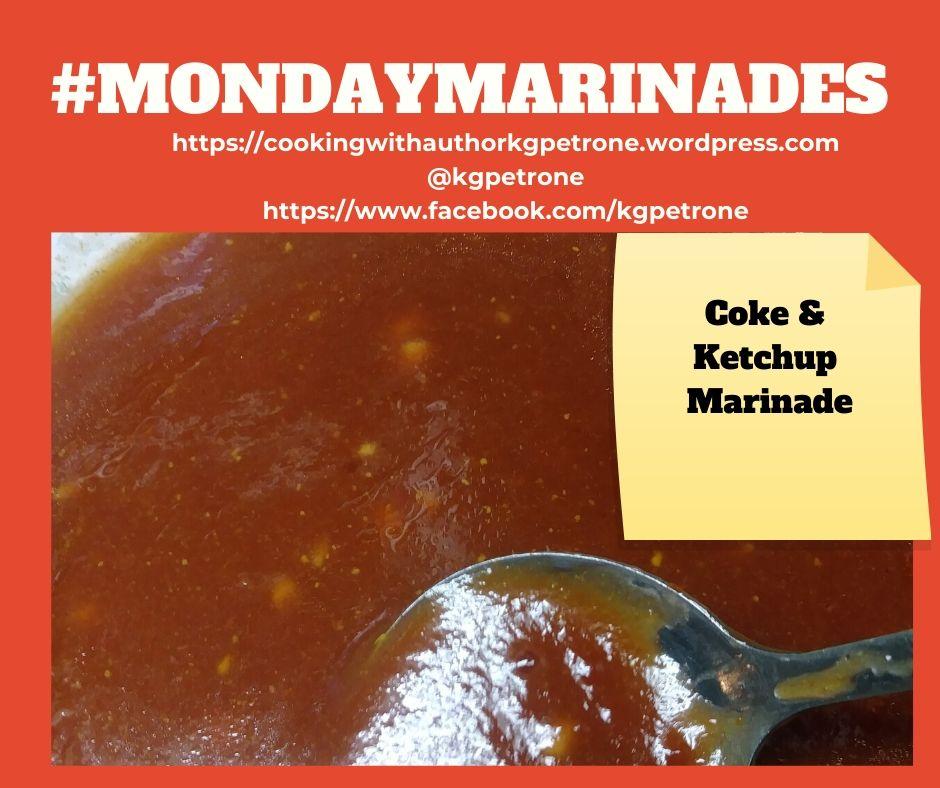 Mondaymarinades Coke & Ketchup