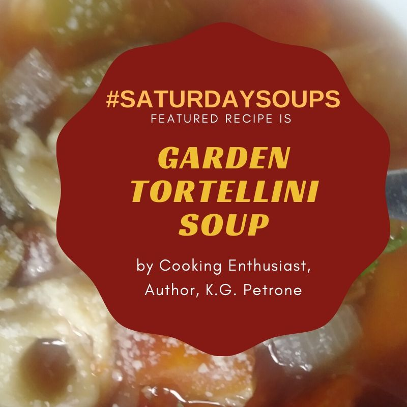 _SATURDAYSOUPS Garden Tortillini2