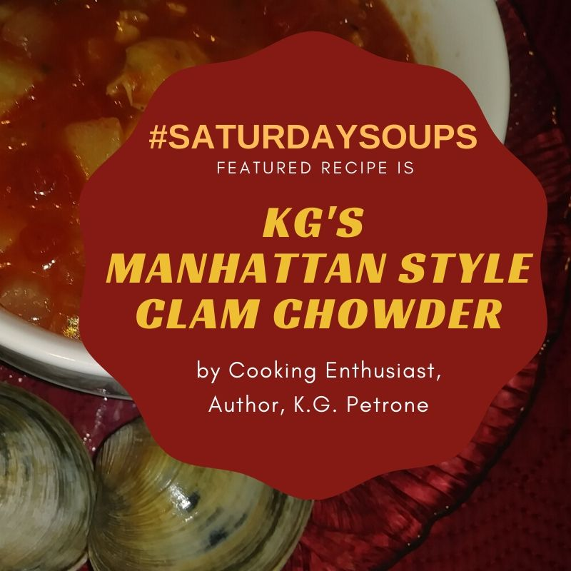 _SATURDAYSOUPS KG's Manhattan Style Clam Chowder
